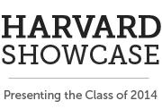Harvard Showcase